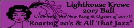 Lighthouse Krewe 2017 Ball