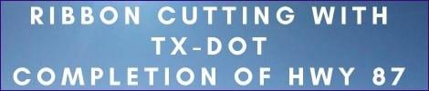 Hwy 87 Ribbon Cutting